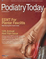 Podiatry Today, November 2011, University Foot and Ankle Institute