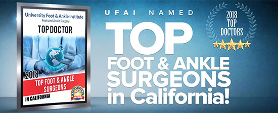 University Foot and Ankle Institute Named Best Foot and Ankle Surgeons in California