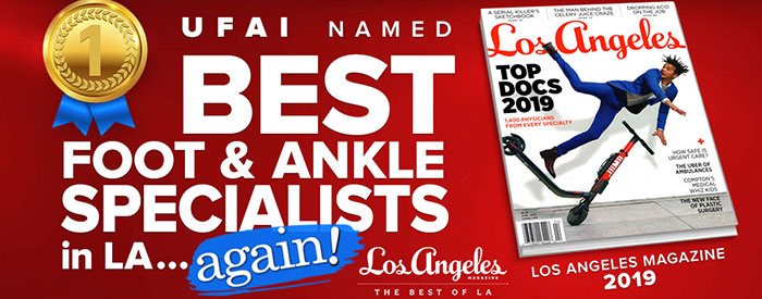 Top Doctor and Podiatrist in Los Angeles, University Foot and Ankle Institute