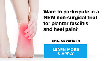 Plantar Fasciitis Heel Pain Clinical Trial, University Foot and Ankle Institute