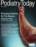 Podiatry Today, March 2013, University Foot and Ankle Institute